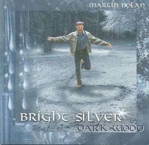 Bright Silver, Dark Wood