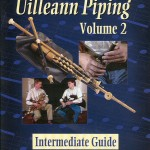 Art of Uilleann Piping 2 DVD