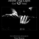 Music & Light - Photographs by Tony Kearns