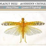 Deadly Buzz - Mick O'Brien and Caoimh