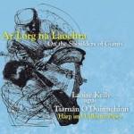 Ar Lorg na Laochra - CD